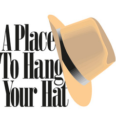 a place to hang your hat banner with hat vector image