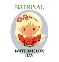 Day poster watermelon a national holiday in the vector