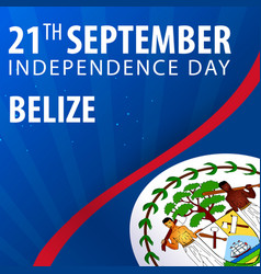 Independence day of belize flag and patriotic vector