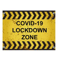 Warning virus lockdown zone sign vector
