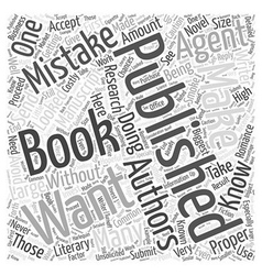 Getting a book published common mistakes you want vector
