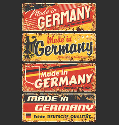 made in germany rusty metal plate rust sign vector image