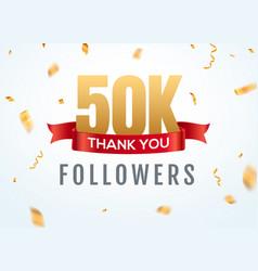 thank you 50000 followers design template social vector image