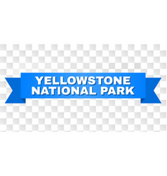 Blue tape with yellowstone national park text vector