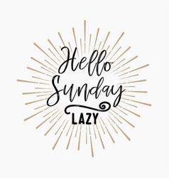 Hello sunday lazy gold glitter background vector