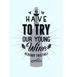 Typographic retro style wine poster design vector image