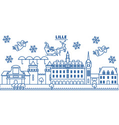 france lille winter city skyline merry christmas vector image vector image
