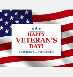 happy veteran day with usa flag background vector image