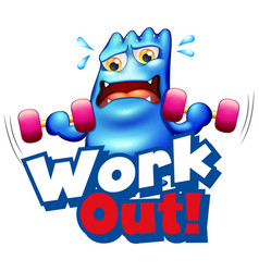 font design for word work out with monster doing vector image