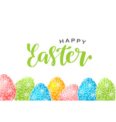 Happy easter lettering card with eggs vector