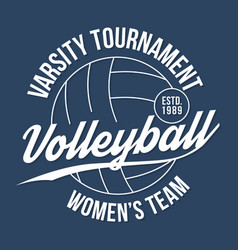 Volleyball typography for t-shirt print varsity vector