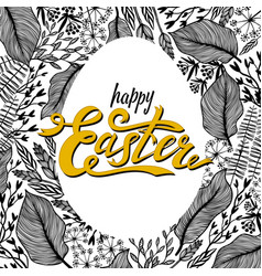 easter greeting card with floral frame in egg vector image