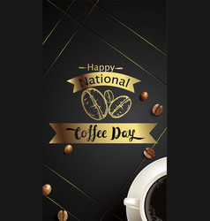 Happy international or national coffee day with vector