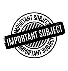 Important Subject rubber stamp vector