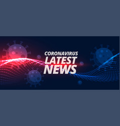 Latest news and updates on coronavirus covid-19 vector