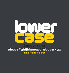 lowercase style modern font design alphabet vector image