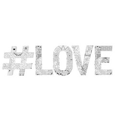 word love with hashtag for coloring decorative vector image