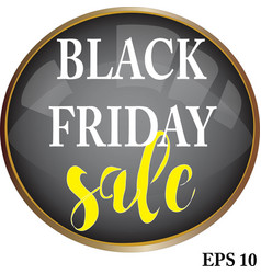 black friday sale sign and logo vector image