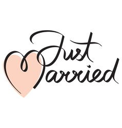 Just married hand lettering vector