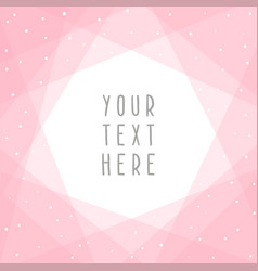 beautiful pink abstract card template vector image