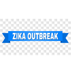 Blue tape with zika outbreak caption vector