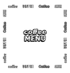 emblem coffee menu vector image