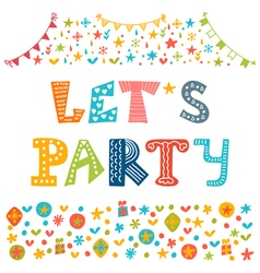 Lets party Hand drawn lettering with cute vector