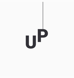 up concept with letter u and letter p on white vector image