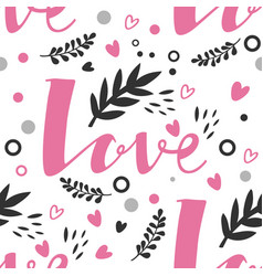 lettering love seamless pattern valentines day vector image