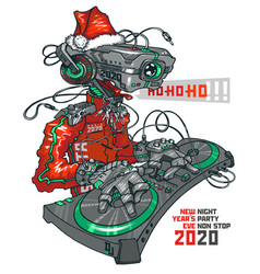dj robot santa 2020 and party concept vector image