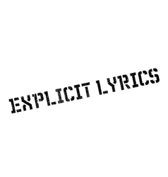 Explicit Lyrics rubber stamp vector