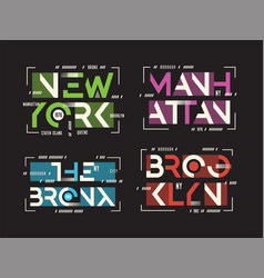 New york brooklyn bronx manhattan t vector