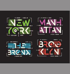 New york brooklyn the bronx manhattan t vector