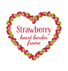 strawberry heart border frame vector image