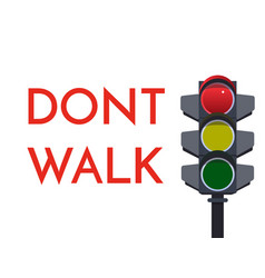 traffic light red signals dont walk stop flat vector image