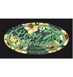 long beach california artwork with hibiscuses vector image vector image
