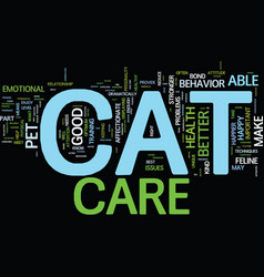 Good cat care means a happy cat text background vector