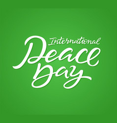 international peace day - hand drawn brush vector image