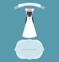 my first communion celebration reminder cute girl vector image