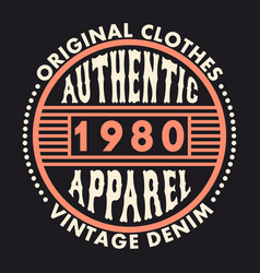 authentic apparel typography graphics for t-shirt vector image
