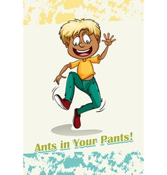 Idiom ants in your pants vector