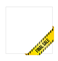 yellow caution tape with words final sale vector image