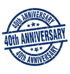 40th anniversary blue round grunge stamp vector