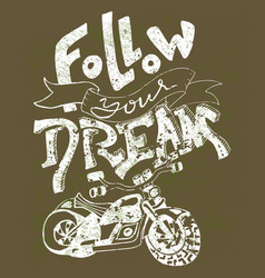 follow your dream hand drawn lettering vector image