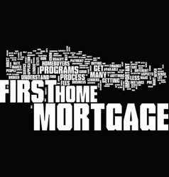 The most effective way to get a first mortgage vector