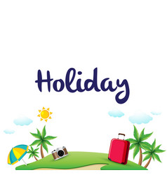 Holiday island baggage sky clound background vector
