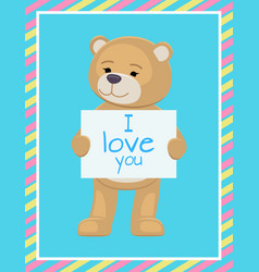 I love you text sheet of paper in teddy bears paws vector
