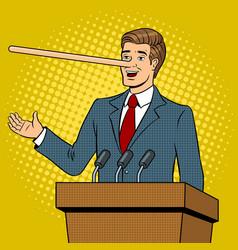 Politician with long nose lies pop art vector