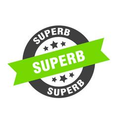 Superb sign superb round ribbon sticker superb tag vector