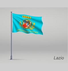 Waving flag lazio - region italy on vector